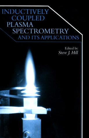 9780849397394: Inductively Coupled Plasma Spectrometry and its Applications (Sheffield Analytical Chemistry)