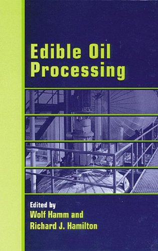 9780849397455: Edible Oil Processing (Sheffield Chemistry and Technology of Oils and Fats)