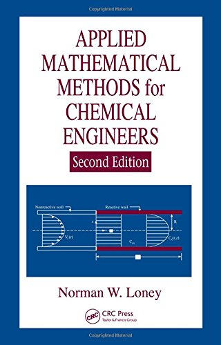 9780849397783: Applied Mathematical Methods for Chemical Engineers, Second Edition