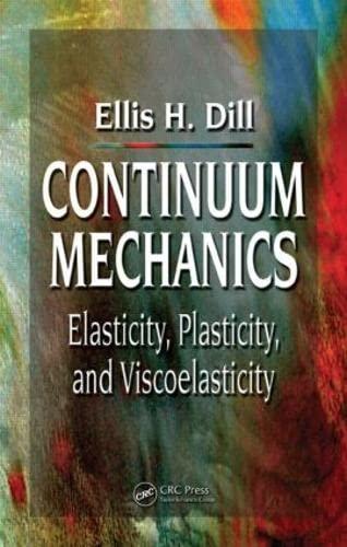 9780849397790: Continuum Mechanics: Elasticity, Plasticity, Viscoelasticity