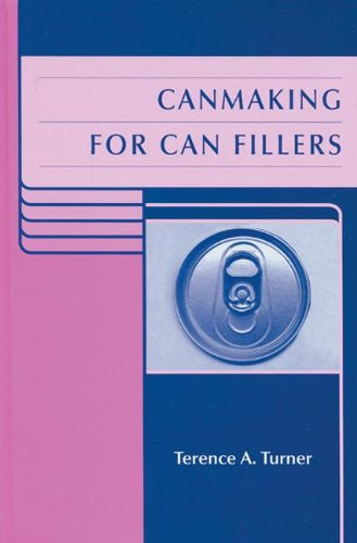 9780849397875: Canmaking for Can Fillers (Sheffield Packaging Technology)