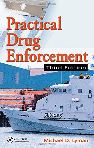 9780849398087: Practical Drug Enforcement, Third Edition (Practical Aspects of Criminal and Forensic Investigations)