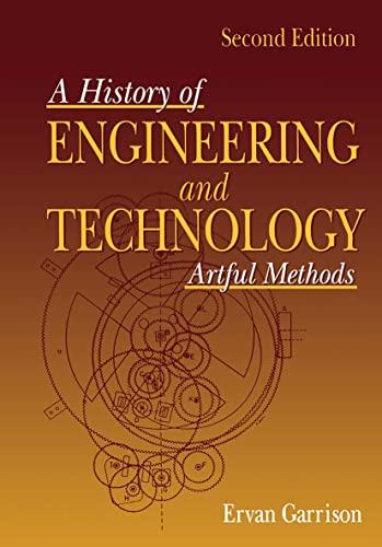 9780849398100: History of Engineering and Technology: Artful Methods