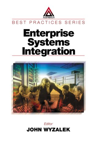 9780849398377: Enterprise Systems Integration (Best Practices In series)