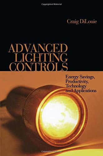 9780849398636: Advanced Lighting Controls: Energy Savings, Productivity, Technology and Applications