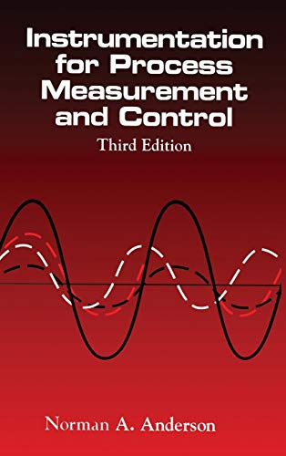 9780849398711: Instrumentation for Process Measurement and Control, Third Editon