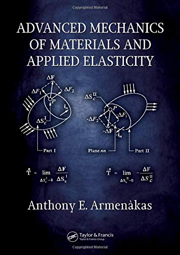 9780849398995: Advanced Mechanics of Materials and Applied Elasticity