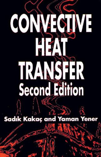 9780849399398: Convective Heat Transfer, Second Edition