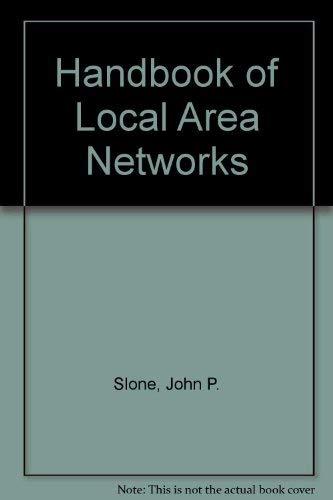 9780849399770: Handbook of Local Area Networks, 1999 edition
