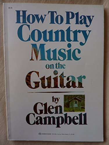 9780849400698: How to Play Country Music on the Guitar
