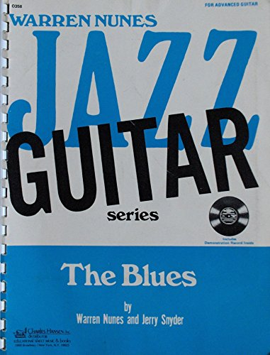 9780849401152: The Blues for Advanced Guitar: Warren Nunes Jazz Guitar Series