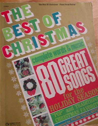 9780849401329: The Best of Christmas (80 Great Songs for the Holiday Season, piano/vocal/guitar)