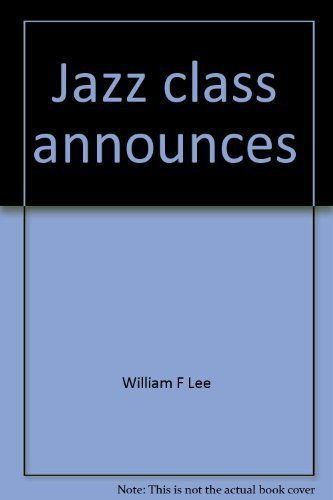 9780849401596: Jazz class announces--Bill Lee's Jazz dictionary (Jazz class series)