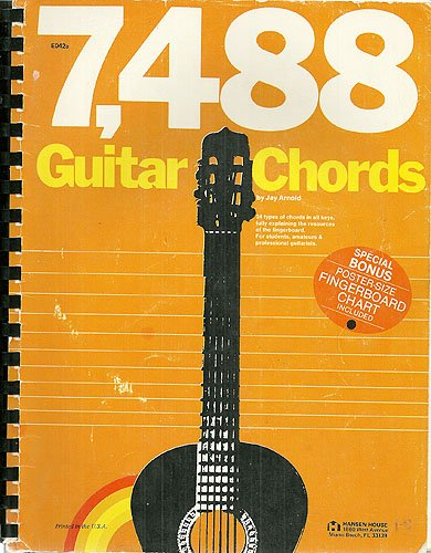 9780849404504: 7,488 Guitar Chords: 34 types of chords in all keys, fully explaining the resources of the fingerboard