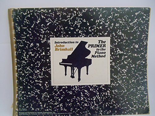 T100A - Introduction to John Brimhall - The Primer to the Piano Method (0849427673) by John Brimhall