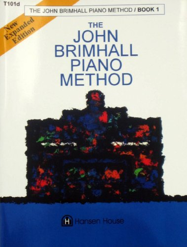 9780849427688: The John Brimhall Piano Method T101: The Complete Method of Popular and Traditional Instruction, Book 1