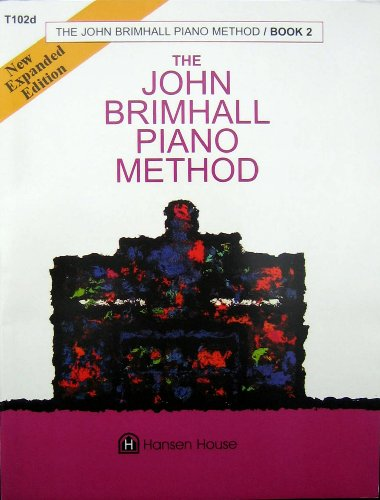 9780849427695: T102D - The John Brimhall Piano Method Book 2 (New Expanded Edition)
