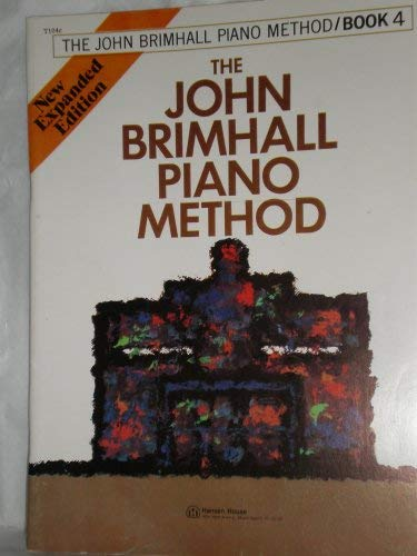 The John Brimhall Piano Method Book 4 (9780849427718) by John Brimhall