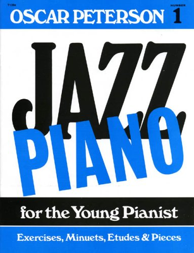 JAZZ PIANO FOR THE YOUNG PIANIST 1: n/a