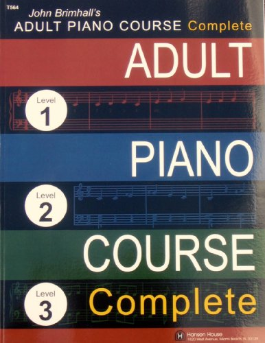 9780849429156: John Brimhall's Adult Piano Course Complete (Level 1, Level 2, Level 3)