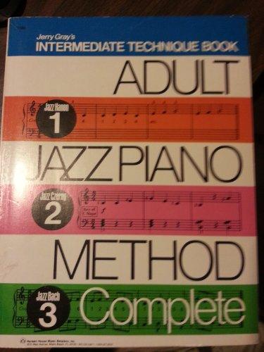 9780849430213: Jerry Gray's Intermediate Technique Book Adult Jazz Piano Method Complete