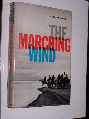 The Marching Wind: Clark, Leonard