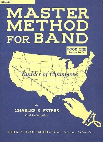 9780849700163: Master Method for Band (Drums, Book One)