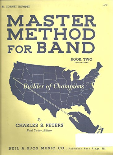 9780849700279: Master Method for Band: Bb Cornet-Trumpet, Book Two