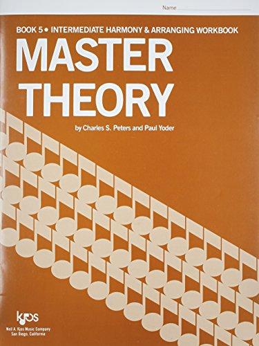 9780849701580: Master Theory Intermediate Harmony (Book 5)