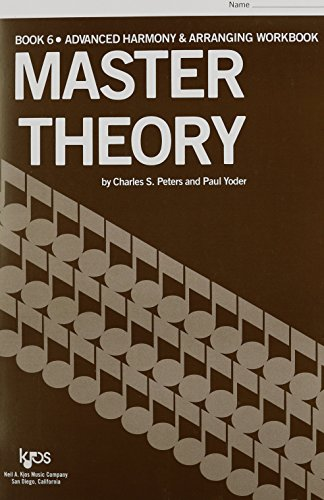 9780849701597: L185 - Master Theory Advanced Harmony and Arranging Book 6