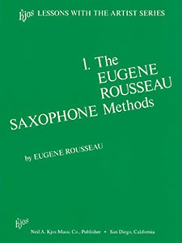 9780849702563: L193 - Eugene Rousseau Saxophone Method Book 1
