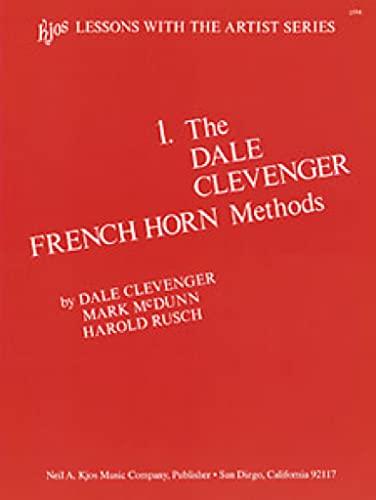 9780849702686: The Dale Clevenger Horn Method Volume 1 - F Horn - Book
