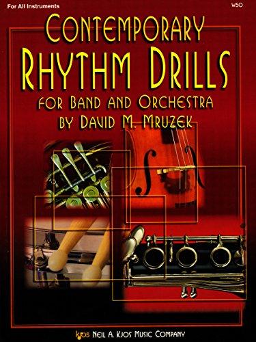 Kjos Contemporary Rhythm Drills For Band And: David M. Mruzek