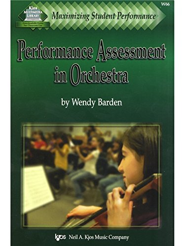 9780849726118: Maximizing Student Performance - Performance Assessment in Orchestra