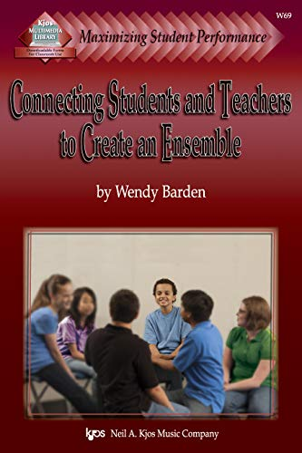 9780849726149: Maximizing Student Performance: Connecting Students And Teachers To Create An Ensmble