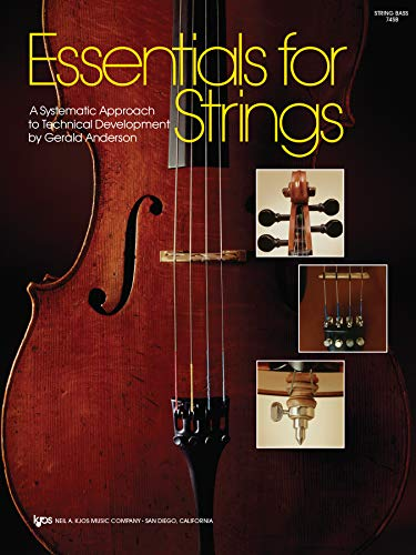 Essentials for Strings - A Systematic Approach to Technical Developement: Gerald Anderson