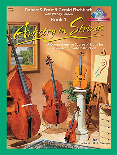 100VN - Artistry in Strings Violin Book: Robert S. Frost,