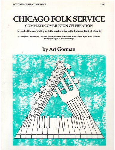 9780849741708: Chicago Folk Service Complete Communion Celebration Accompaniment Edition