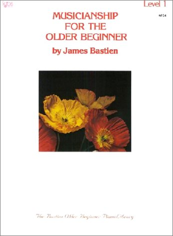 9780849750311: Musicianship for the Older Beginner Level 1: Vol 1