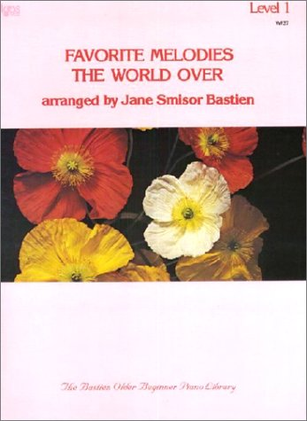 9780849750342: WP37 - Favorite Melodies the World Over Level 1 - Bastien (Wp 37 Level 1)