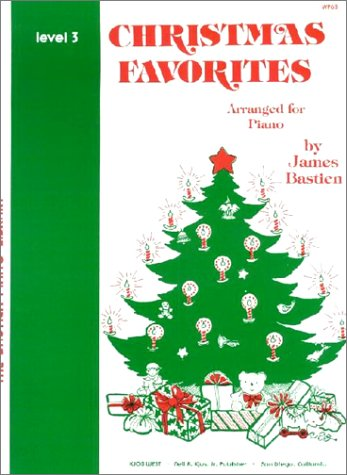 9780849751257: Christmas Favorites, Level 3, (Bastien Piano Library, Three) (Bastien Piano Library, Level 3)