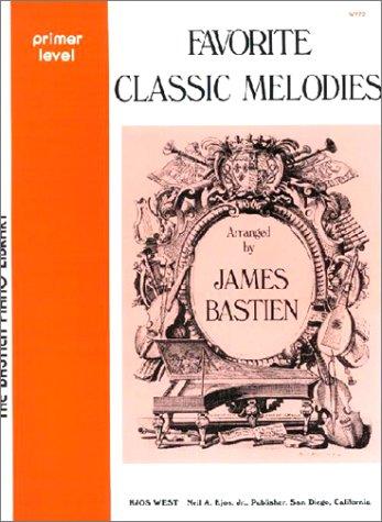 9780849751271: WP72 - Favorite Classic Melodies - Bastien Piano Library - Primer Level