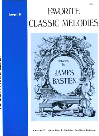 9780849751295: Favorite Classic Melodies, Level 2(The Bastien Piano Library)