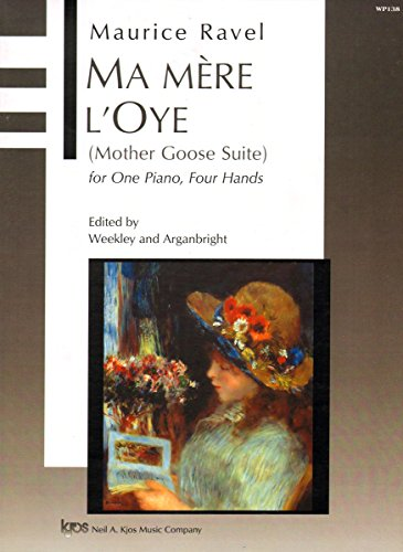 Ma Mere L'Oye = Mother Goose Suite: Dallas Weekley; Nancy