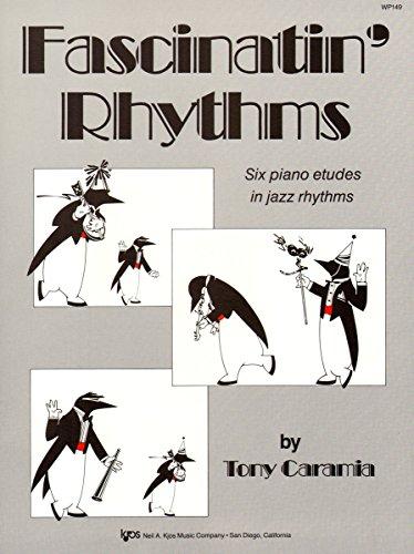 Fascinatin' Rhythms Six piano etudes in jazz: Tony Caramia