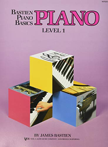Bastien Piano Basics: Level One: Level 1: James Bastien