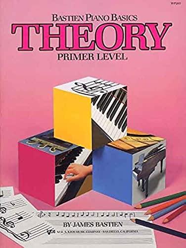 9780849752704: WP205 - Bastien Piano Basics - Theory - Primer Level (Primer Level/Bastien Piano Basics Wp205)