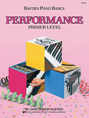 9780849752711: WP210 - Bastien Piano Basics - Performance - Primer Level (Primer Level/Bastien Piano Basics Wp210)