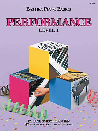 9780849752742: WP211 - Bastien Piano Basics - Performance Level 1
