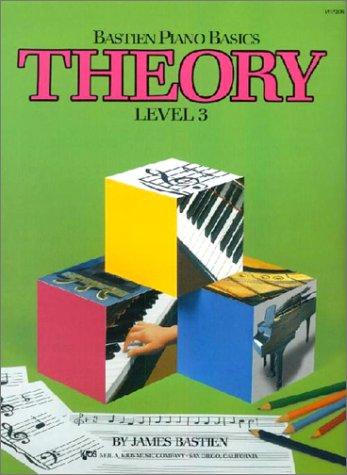 9780849752759: Theory : Level Three (Bastien Piano Basic Wp208)